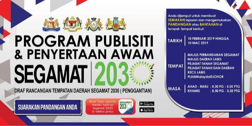Publisiti dan Penyertaan Awam Draf Rancangan Tempatan Daerah (RTD) Segamat 2030 (Penggantian)